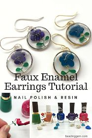 The Beading Gem's Journal: Faux Plique-a-jour Enamel Earrings Tutorial Uses Nail Polish and Resin