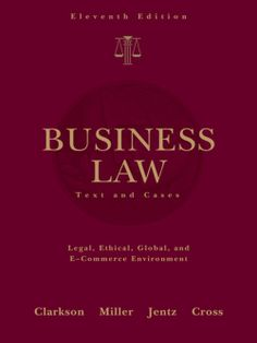 I'm selling Business Law: Text and Cases by Miller, Jentz, Cross and Clarkson - $15.00 #onselz
