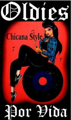 True chicana's/chicano's were raised on oldies!!!