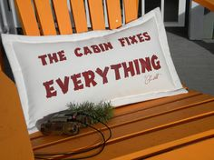 Outdoor pillow The CABIN FIXES EVERYTHING getaway by crabbychris, $38.00