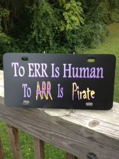 ECU license tag To ERR is Human to ARR is by BeetlebugAdorables, $12.00