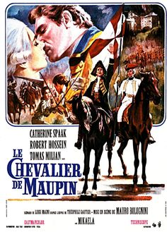 Directed by Mauro Bolognini. With Catherine Spaak, Robert Hossein, Tomas Milian - Le Chevalier de Maupin Olivia De Havilland, Georges Lautner, Claude Lelouch, Robert Hossein, Seigner, Montgomery Clift, Poster Drawing, Vintage Posters, Movie Posters