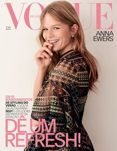 Anna Ewers appears on the August 2017 cover of Vogue Brazil. Photographed by Giampaolo Sgura