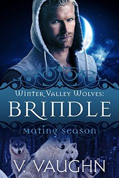 Brindle: Winter Valley Wolves #1 by V. Vaughn http://www.amazon.com/dp/B00ZB7C28A/ref=cm_sw_r_pi_dp_wFwvwb0SBD4DK