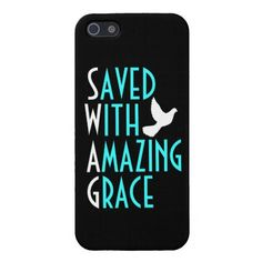 Sold! Saved with amazing grace iphone 5 case