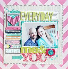Everyday me & you, Bella Blvd. Daily Chevies.  Kerri Bradford & Bella Blvd Designer Team Up. Layout by DT member Becki Adams