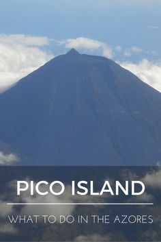 """""""What to do in the Azores: Pico Island"""" is the sixth installment of a series of nine blog posts about the Azores islands. The posts are meant to give you a detailed overview of each one of them to help you plan your trip, whether you decide to visit one, two, or all nine."""