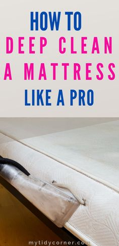Find out how to deep clean a mattress with these simple mattress cleaning hacks, tips and tricks to help you get rid of all kinds of dirt, sweat, stains and odor using natural ingredients such as baking soda and hydrogen peroxide. Deep Cleaning, Spring Cleaning, Cleaning Hacks, Mattress Cleaning, Clean A Mattress, How Do You Clean, Clean Clean, Pillow Top Mattress, Mattress Mattress