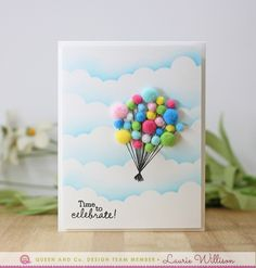 Fly away with a pom pom balloon bouquet card! Birthday Bash Kit, Queen and Company, Laurie Willison