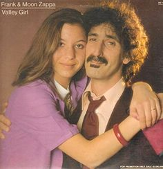 Like, gag me with a spoon if I ever forget to wish Moon Unit Zappa a happy birthday — she's 52 today, September Her collaboration with her dad, Frank Zappa the single Frank Zappa, Lps, One Hit Wonder, Valley Girls, Britpop, Jim Morrison, Jimi Hendrix, Movies Online, Look Alike