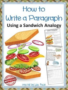 How to Write a Paragraph Using a Sandwich Analogy on TPT by Lisa Frase @ www.teachersstudio.com