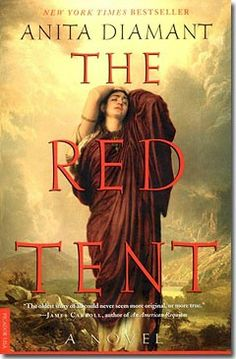 The Red Tent - Anita Diamant - Love this book