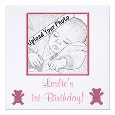 Babys First Birthday Photo Invitation Girl Pink! Make your own invites more personal to celebrate the arrival of a new baby. Just add your photos and words to this great design.
