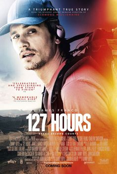 127 Hours.  Gained a lot of respect for James Franco after seeing this.