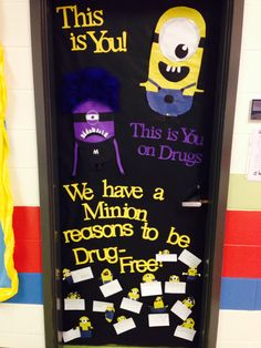 A minion reasons to be drug free Rational Char Minion Classroom, Classroom Fun, Classroom Activities, School Themes, School Fun, Drug Free Door Decorations, Minion Door, Drug Free Posters, Red Ribbon Week