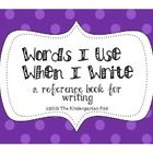 This huge product contains everything your students will need to keep their frequently-used words for writing.  Included in this product are: * B...