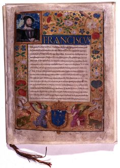 A treaty of perpetual peace between England and France signed between Francis I and Henry VIII. This is the French ratification of the treaty, signed at Amiens. The strands at the bottom were attached to Francis' unusual gold seal. The peace lasted fewer than twenty years. The portrait in the top left is of Francis himself.  Date: 18 August 1527