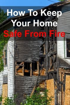 How to Keep Your Home Safe From Fire