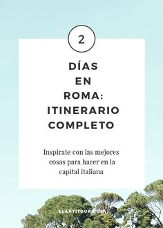 Qué hacer en Roma en 2 días | el antitour Rome Travel, Paris Travel, Italy Travel, Best K Cups, Places To Travel, Places To Visit, Best Of Italy, Honeymoon Destinations, Real Honeymoon