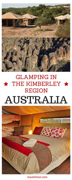 Glamping in the Kimberley region, WA. Not a lot has changed since the time when Australia was part of Gondwana.