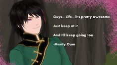 Lie Ren, voiced by the late Monty Oum. And an uplifting Monty quote.