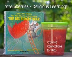 strawberries and book, delicious learning from picking and cooking with strawberries.