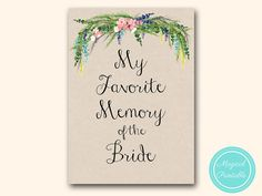 Favorite memory of the bride card and sign by MagicalPrintable