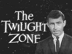 "The Twilight Zone..... ..""Do..do..do..do.....Do..do..do..do"".....    Who knows what lurks in the dark!"