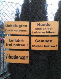 Mehr Verbote fallen uns auch nicht mehr ein. | 21 Schilder, die hier verdammt nochmal nicht zum Spaß hängen