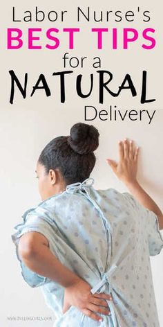 Hospital Delivery Without an Epidural: Natural labor you way. Best tips for having a baby without an epidural. via Pulling Curls Pregnancy Timeline, Pregnancy Signs, Pregnancy Advice, Fit Pregnancy, Natural Birth, Natural Baby, Labor Nurse, Baby Life Hacks, Baby Delivery