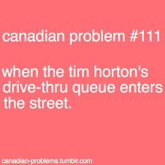 Canadian Problems.. hahhahaha good thing i dont live in the city