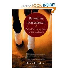 Beyond the Homestretch: What I've Learned from Saving Racehorses: Lynn Reardon: Amazon.com: Books