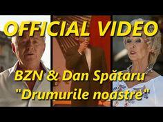 """BZN & Dan Spătaru - """"Drumurile noastre"""""""