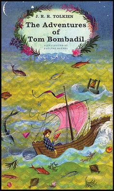 'The Adventures of Tom Bombadil' by J R R Tolkien (1963) with illustrations by Pauline Baynes