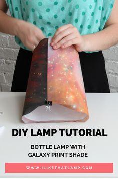 New DIY Lamp Tutorial: Bottle Lamp with Galaxy Print Shade: http://bit.ly/2sMAzrc