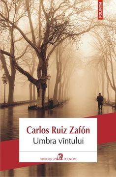 Umbra vântului John Boyne, Roman, Markus Zusak, Online Gratis, Thriller, Books To Read, Barcelona, Entertainment, Reading