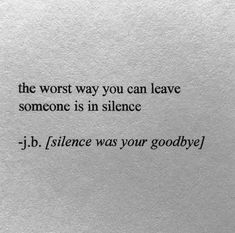 BEST LIFE QUOTES The worst way you can leave someone is in silence.. —via https://ift.tt/2eY7hg4
