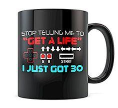 Stop Telling Me To Get a Life Gamer Coffee Mug