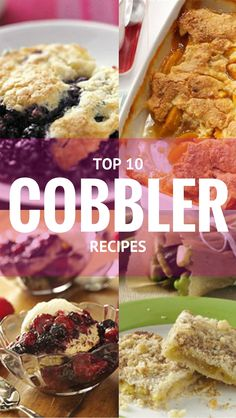 10 Top-Rated Cobbler Recipes to Make All Summer Long Top 10 Cobbler Recipes from Taste of Home including: Peach Cobbler, Blueberry Biscuit Cobbler, Zucchini Cobbler, Slow-Cooker Berry Cobbler, Rhubarb Strawberry Cobbler and more! Rhubarb Cobbler, Strawberry Cobbler, Fruit Cobbler, Zucchini Cobbler, Cobbler Recipe, Peach Blueberry Cobbler, Blackberry, Raspberry, Fruit Recipes