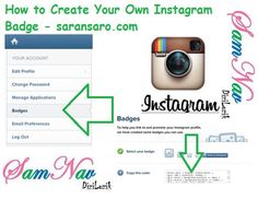 This tutorial shows you How to Create Your Own Instagram Badge step by step. EASY TIPS Login into www.instagram.com Click on your User Name >> Edit Profile