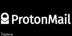 Apa Itu ProtonMail? Fitur Apa yang Membuat Layanan Email Ini Berbeda dan Aman?