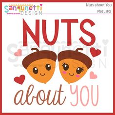 Valentine Clipart nuts clipart nuts about you by SanqunettiDesigns Valentines Day Clipart, Valentine Day Cards, Happy Valentines Day, Little Acorns, Planner Stickers, Etsy Seller, Paper Crafts, Clip Art, Handmade Gifts
