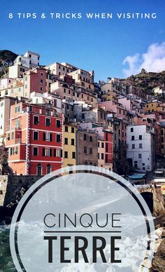 8 Tips & Tricks for Cinque Terre, Italy