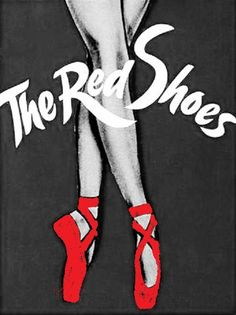 the red shoes:  1948  moira shearer  powel pressburger // the archers  retelling   criterion collection