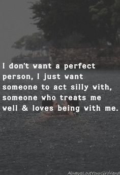 No one needs to be perfect to be loved.