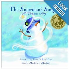 The Snowman's Song: A Christmas Story: Marilee Joy Mayfield: 9780976205913: Amazon.com: Books