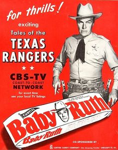 Willard Parker as 'Jace Pearson' - TALES OF THE TEXAS RANGERS (CBS-TV) - Baby Ruth candy bar print ad.