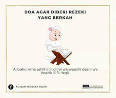 DOA-DOA YANG AKAN MEMBUAT KITA DIKEJAR-KEJAR REZEKI - BELAJAR BERSAMA All About Islam, Quran Quotes, Doa, Prayers, Fictional Characters, Allah, Inspiration, Biblical Inspiration, God