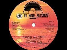 Master Jam - Dancin' All Night (1982) - YouTube