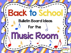 Back to School Bulletin Board Ideas for the Music Classroom!  Lots of great ideas and resources linked here!